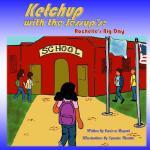 【预订】Ketchup with the Jessup's: Rochelle's Big Day