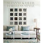 【预订】Suzanne Kasler Timeless Style