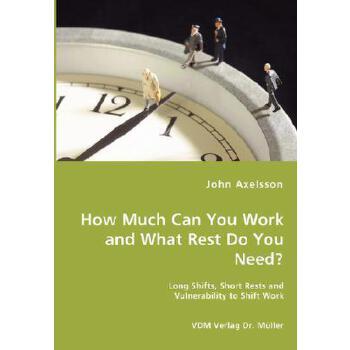【预订】How Much Can You Work and What Rest Do You Need? 预订商品,需要1-3个月发货,非质量问题不接受退换货。