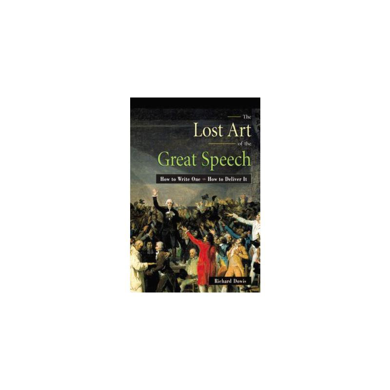 【预订】The Lost Art of the Great Speech: How to Write One--How to Deliver It 预订商品,需要1-3个月发货,非质量问题不接受退换货。