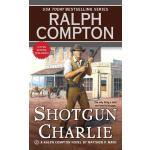 【预订】Shotgun Charlie