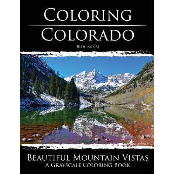 【预订】Coloring Colorado: Beautiful Mountain Vistas: A Grayscale Coloring Book 预订商品,需要1-3个月发货,非质量问题不接受退换货。