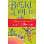 Roald Dahl's Glorious Galumptious Story Collection (James and the Giant Peach, Fantastic Mr Fox, The Giraffe and the Pelly and Me, The Magic Finger and Esio Trot)