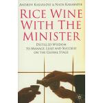 【预订】Rice Wine with the Minister: Distilled Wisdom to Manage