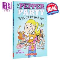 【中商原版】The Pepper Party #1: Picks The Perfect Pet 辣椒派对1 英文原版
