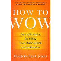 HOW TO WOW(ISBN=9780345501790) 英文原版
