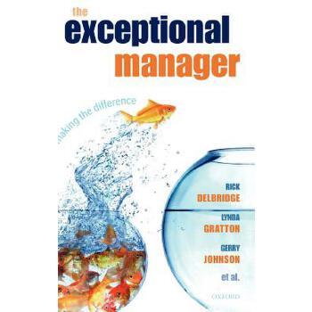 【预订】The Exceptional Manager: Making the Difference 预订商品,需要1-3个月发货,非质量问题不接受退换货。