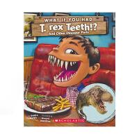 Scholastic What If You Had T. Rex Teeth 如果你有霸王龙牙齿 Sandra Ma