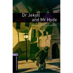 Oxford Bookworms Library: Level 4: Dr Jekyll and Mr Hyde 牛津
