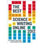 【预订】The Best Science Writing Online 2012