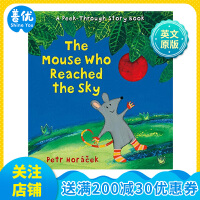 The Mouse Who Reached the Sky老鼠到达了天空 翻翻书 英文原版童书
