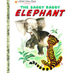 The Saggy Baggy Elephant (Little Golden Book) 小象苏奇 (金色童书) I