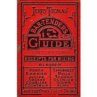 英文原版 杰瑞・汤玛斯的调酒师指南 Jerry Thomas' Bartenders Guide: How to Mix