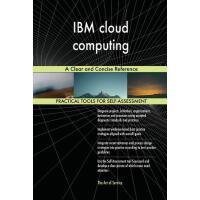 【预订】IBM Cloud Computing a Clear and Concise Reference