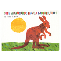 Does a Kangaroo Have a Mother, Too? 袋鼠也有妈妈吗? 廖彩杏书单 儿童英语纸板书 艾