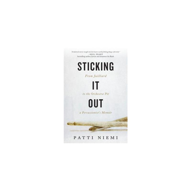 【预订】Sticking It Out  From Juilliard to the Orchestra Pit, A Percussionist's Memoir 预订商品,需要1-3个月发货,非质量问题不接受退换货。