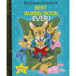 Richard Scarry's Best Bunny Book Ever! (Little Golden Book)金色斯凯瑞:最有趣的兔子故事!(三个故事合辑)