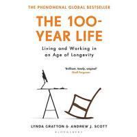 百岁人生:长寿时代的生活和工作 新版 英文原版 The 100-Year Life: Living and Workin