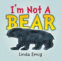 【预订】I'm Not a Bear