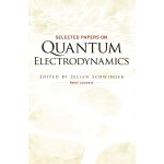 Selected Papers on Quantum Electrodynamics (【按需印刷】)