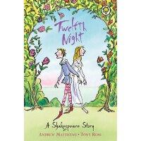 【现货】英文原版 莎士比亚儿童读本:第十二夜 (64页)Shakespeare Stories: Twelfth Ni