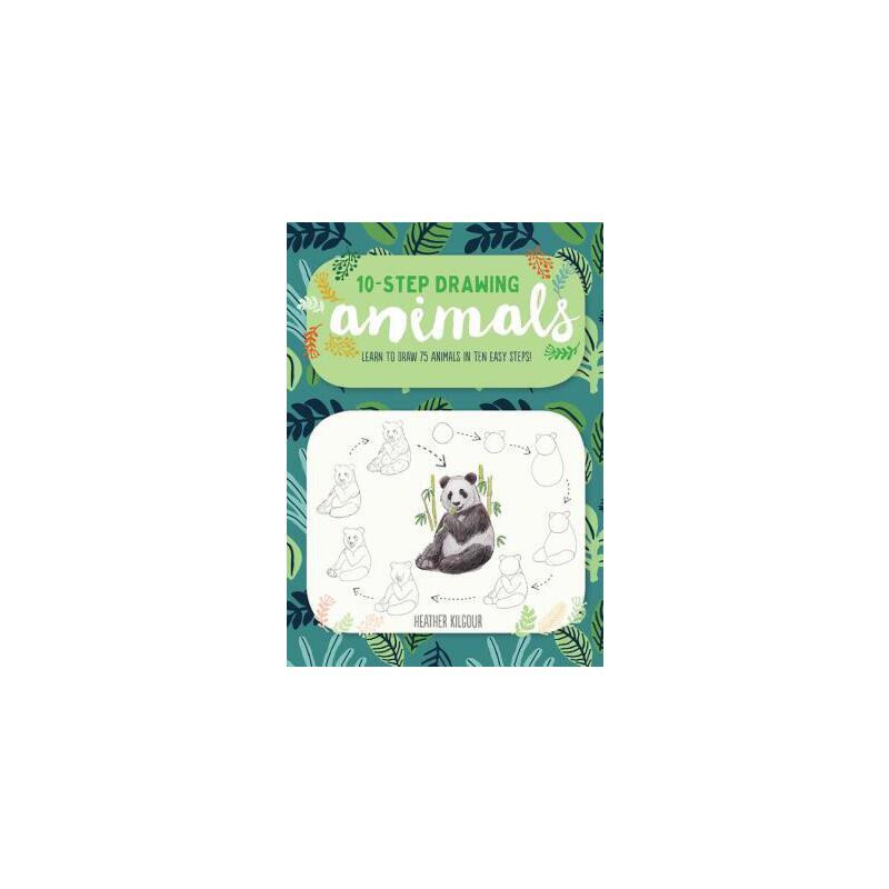 【预订】Ten-Step Drawing: Animals: Learn to Draw 75 Animals in Ten Easy Steps! 预订商品,需要1-3个月发货,非质量问题不接受退换货。