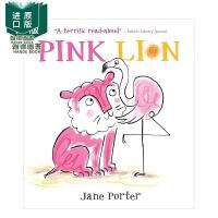 【预 售】Pink Lion 粉红色的狮子 Jane Porter 英文原版儿童绘本