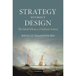 【预订】Strategy Without Design: The Silent Efficacy of Indirec