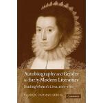 【预订】Autobiography and Gender in Early Modern Literature: Re