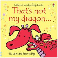 That's not my dragon 那不是我的恐龙 英文原版儿童触摸书
