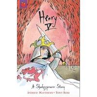 【现货】英文原版 莎士比亚儿童读本:亨利五世 (64页)A Shakespeare Story: Henry V 97