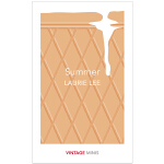 [Vintage Minis迷你人类学] Summer Laurie Lee 夏天 英文原版短篇小说