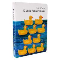 【英文原版】Eric Carle: 10 Little Rubber Ducks [Board Book] 10只橡皮小鸭子(卡板书) ISBN9780061964282