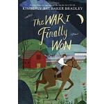 【现货】英文原版 我终于赢得的战争 纽伯瑞获奖小说《改变一生的战争》续 The War I Finally Won s