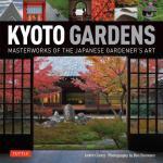 【预订】Kyoto Gardens: Masterworks of the Japanese Gardener's A