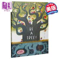 【中商原版】Felicita Sala:Be A Tree!成为一棵大树原版图书精装3-6岁进口绘本