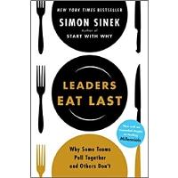 【现货】英文原版 团队领导吃饭 西蒙・斯涅克 Simon Sinek: Leaders Eat Last