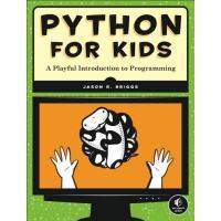 【现货】英文原版 趣学Python:教孩子学编程 Python for Kids: A Playful Introdu