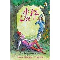 【现货】英文原版 莎士比亚儿童读本:皆大欢喜(64页)A Shakespeare Story: As You Like
