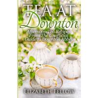 【预订】Tea at Downton: Afternoon Tea Recipes from the Unoffici
