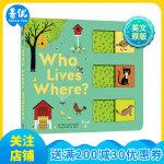 Who Lives Where?谁住在哪儿? 英文原版 儿童翻翻纸板书 3-6岁