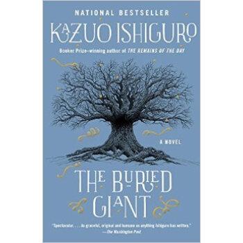 地下巨人 被掩埋的巨人 英文原版 The Buried Giant 2017年诺贝尔文学奖得主石黑一雄作品  Kazuo Ishiguro