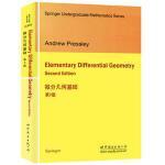 微分几何基础 第2版 (英)Andrew Pressley (A.普雷斯利) 世界图书出版公司 97875192001