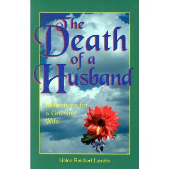 【预订】The Death of a Husband: Reflections for a Grieving Wife 预订商品,需要1-3个月发货,非质量问题不接受退换货。