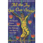 ALL THE JOY YOU CAN STAND(ISBN=9780609807088) 英文原版