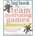 【预订】The Big Book of Team-Motivating Games: Spirit-Building,