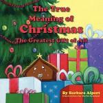 【预订】The True Meaning of Christmas, the Greatest Gift of All