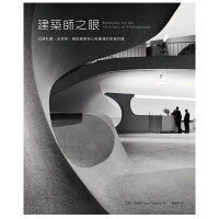 【预订】建筑师之眼: 巴萨札尔.克莱柏捕捉建筑初心和灵魂的影像/繁体中文书籍