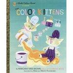 The Color Kitten  (Little Golden Book) 小猫咪的彩色世界 (金色童书) ISBN 9780307021410