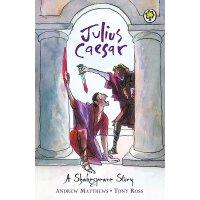 【现货】英文原版 莎士比亚儿童读本:裘力斯・凯撒 (64页)A Shakespeare Story: Julius C
